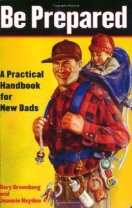 be-prepared-a-practical-handbook-for-new-dads