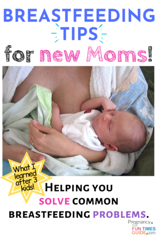 Breastfeeding tips for new moms - helping you solve common breastfeeding problems!