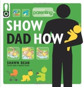 show-dad-how